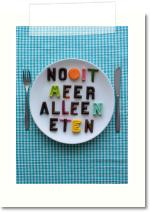 Nooit Meer Alleen Eten.  					Never eat alone again. Image for cover graduation book.